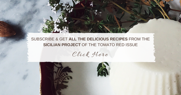 Subscribe and Get the Juicy Sicilian Project from the Tomato Red Issue