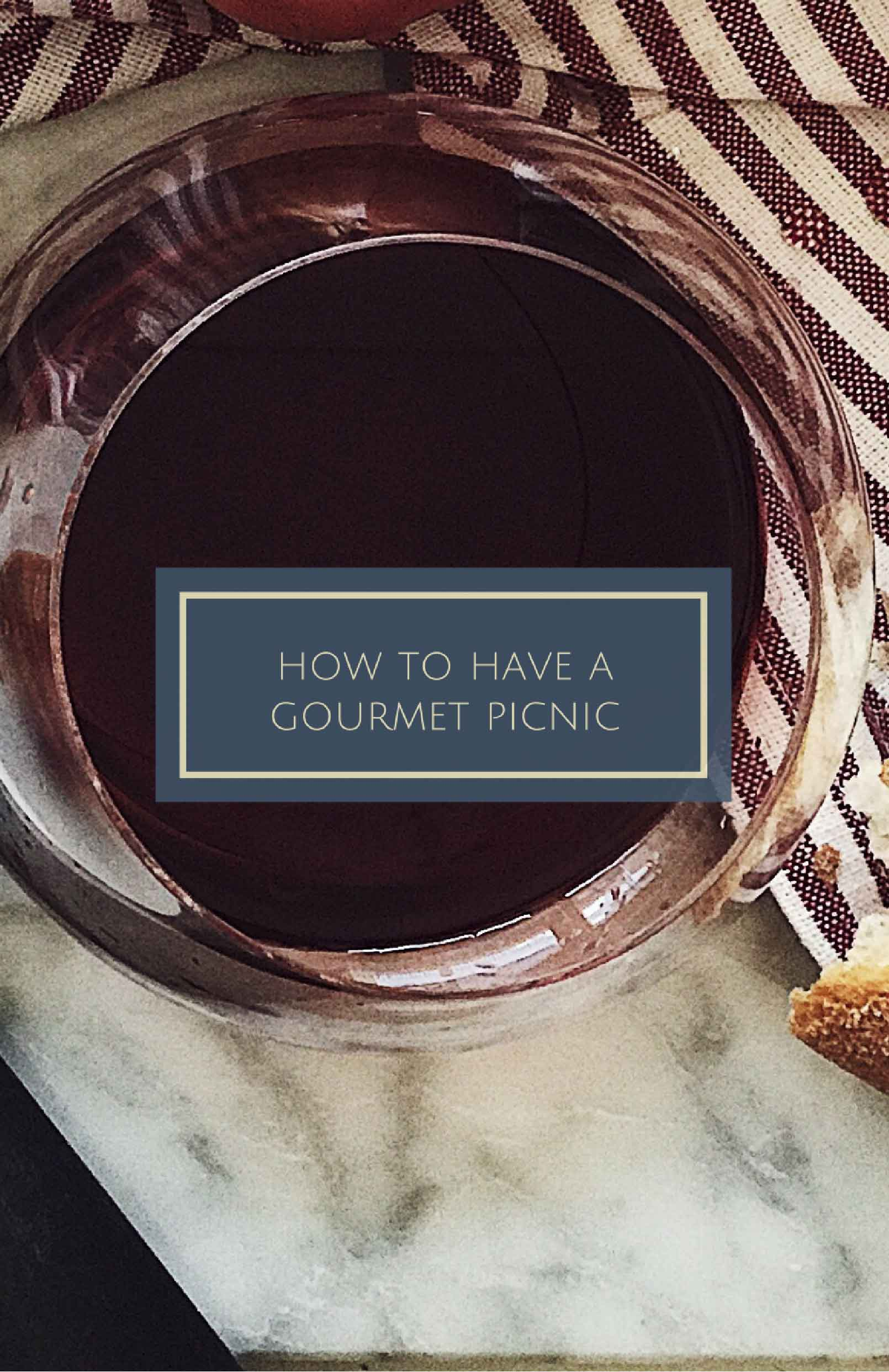 how to have a gourmet picnic | picnic food ideas & more